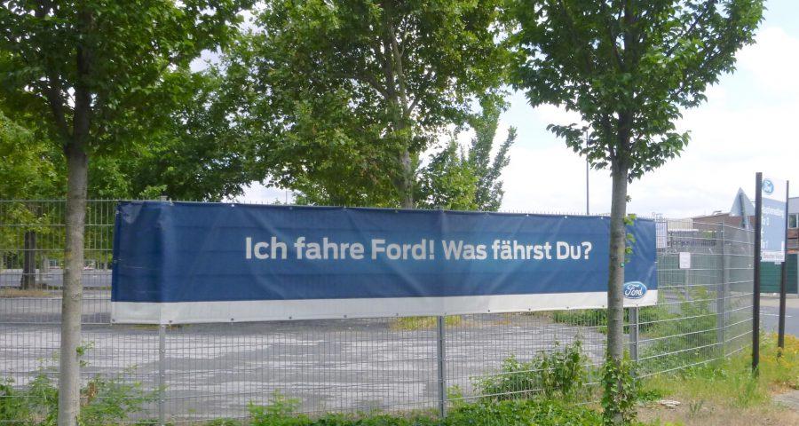Ich fahre Ford? Was fährst Du?