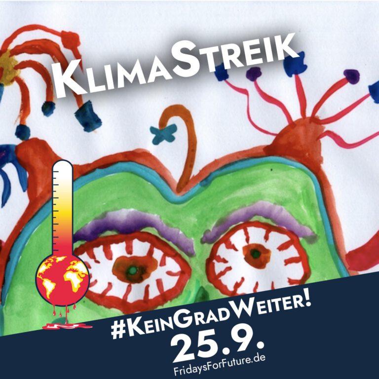 Klimastreik #KeinGradWeiter am 25.09. FridaysForFuture.de